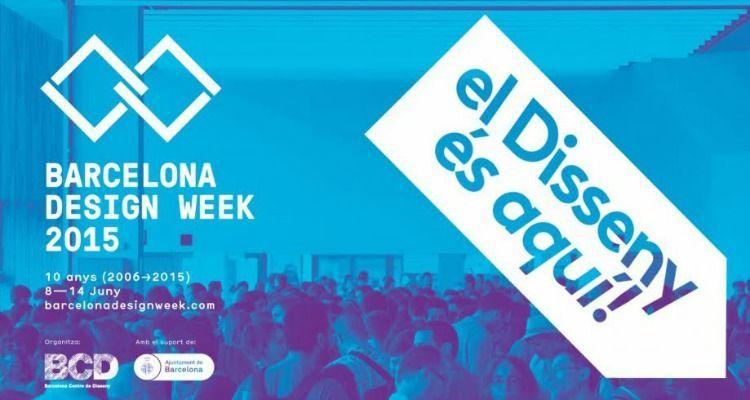 ¡Vive la Barcelona Design Week 2015! Descubre lo más interesante